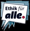 Ethik für alle.
